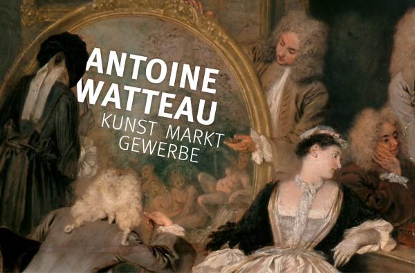 Antoine Watteau. Art - Market - Crafts